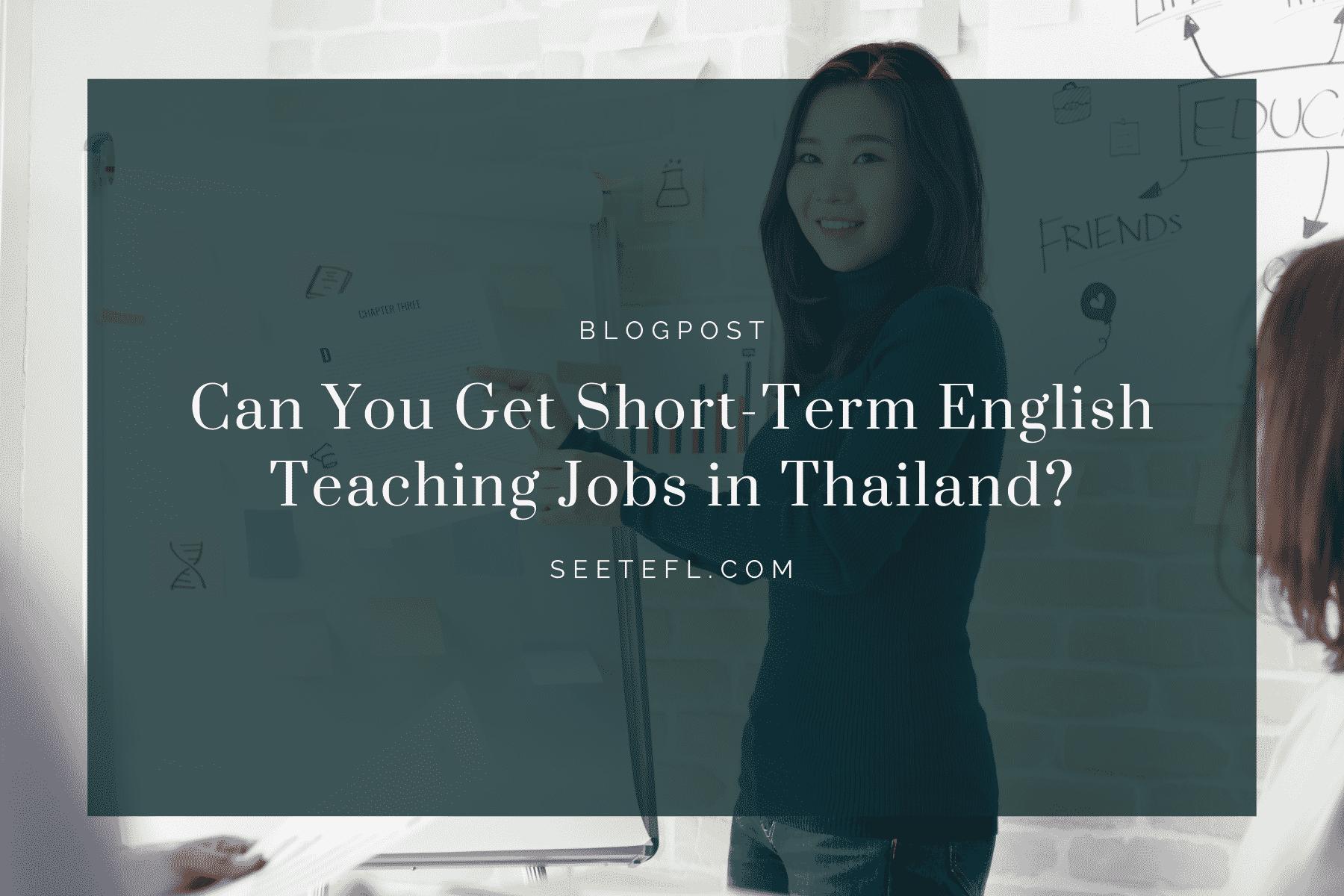 Get Short-Term English Teaching Jobs in Thailand